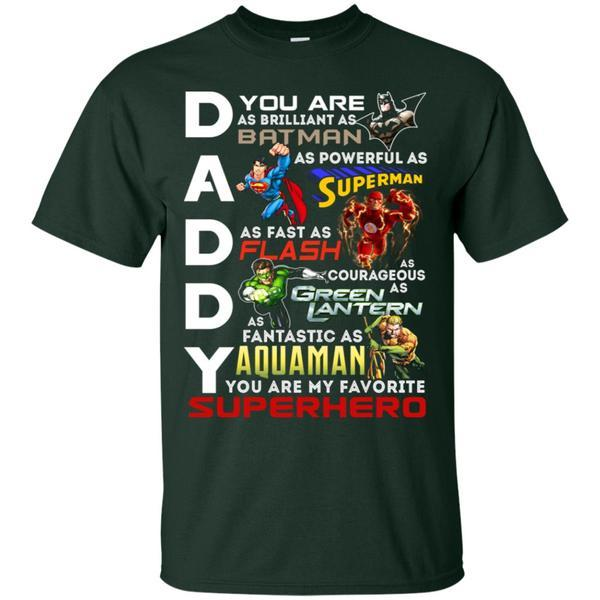 You Are My Favorite Superhero Daddy Shirt