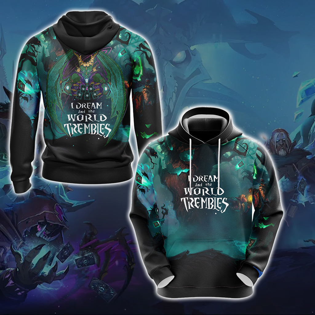 Hearthstone  I Dream And The World Trembles Unisex 3D Hoodie