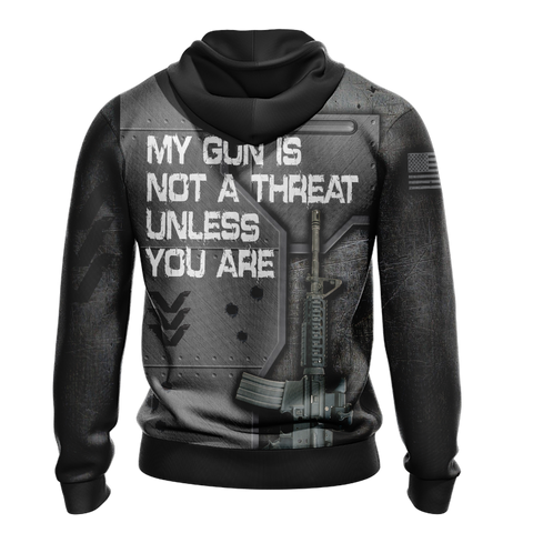 Image of My Gun Is Not A Threat Unless You Are Unisex Zip Up Hoodie Jacket