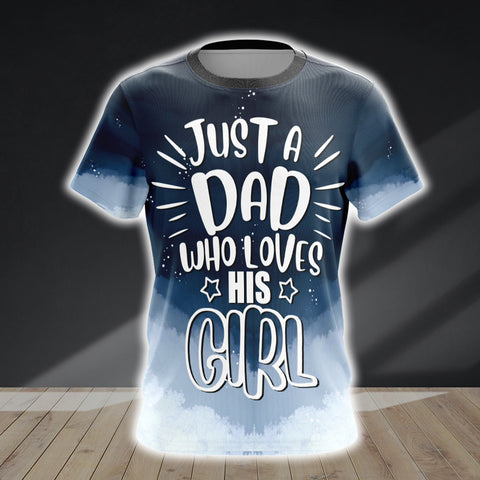 Image of Just A Dad Who Loves His Girl Unisex 3D T-shirt