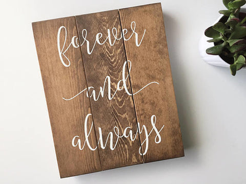 Forever and Always Handlettered Sign, Forever and