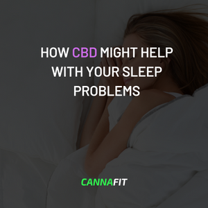 HOW CBD MIGHT HELP WITH YOUR SLEEP PROBLEMS