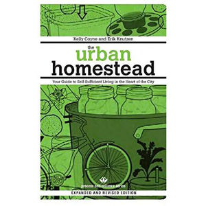 The Urban Homestead: Your Guide to Self-Sufficient Living in the Heart of the City (Expanded, Revised) ( Process Self-Reliance )
