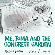 Me, Toma, and the Concrete Garden