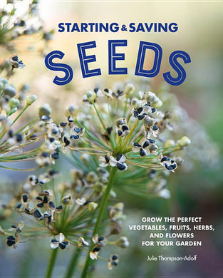 Starting and Saving Seeds