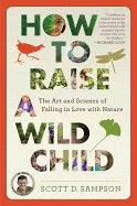 How to Raise a Wild Child