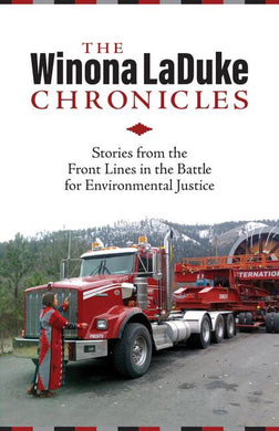 The Winona LaDuke Chronicles