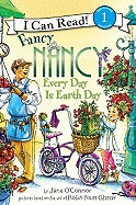 Fancy Nancy Everyday is Earth Day