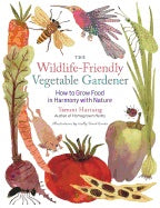 The Wildlife Friendly Vegetable Gardener