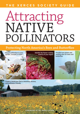 Attracting Native Pollinators: Protecting North America's Bees and Butterflies