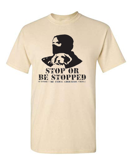 STOP OR BE STOPPED shirt