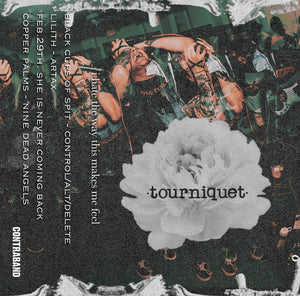 "Tourniquet ""I Hate The Way This Makes Me Feel"" gold cassette /25"