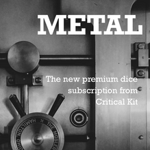 Load image into Gallery viewer, The Metal Dice Subscription Box - Critical Kit
