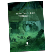 Load image into Gallery viewer, The Dark Heart of Roskem - a 5th Edition Adventure