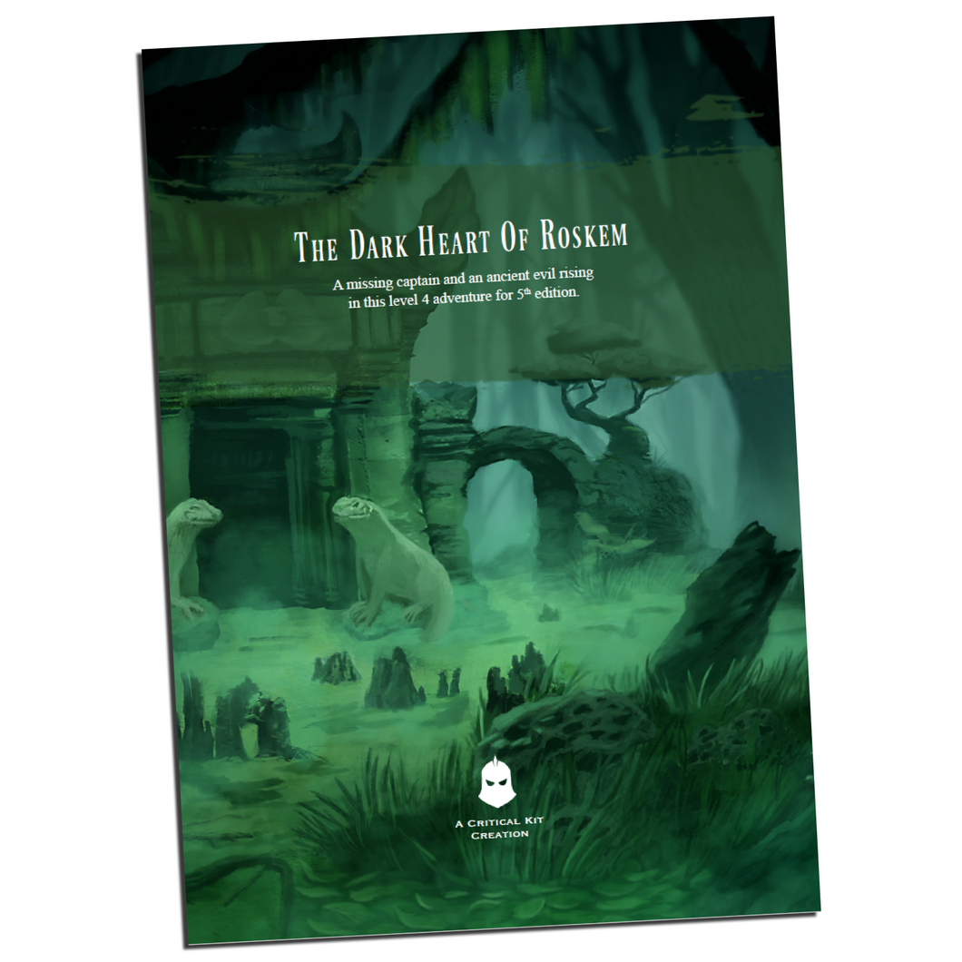 The Dark Heart of Roskem - a 5th Edition Adventure