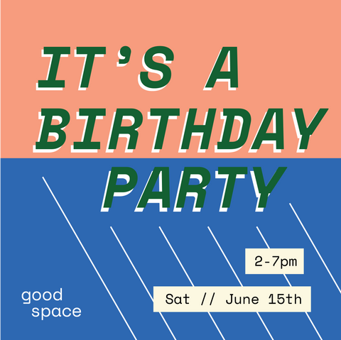 Good Space Birthday Party