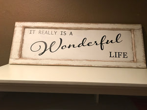 It Really is A Wonderful Life Wood Art