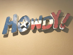 Howdy Red White and Blue Metal  Art