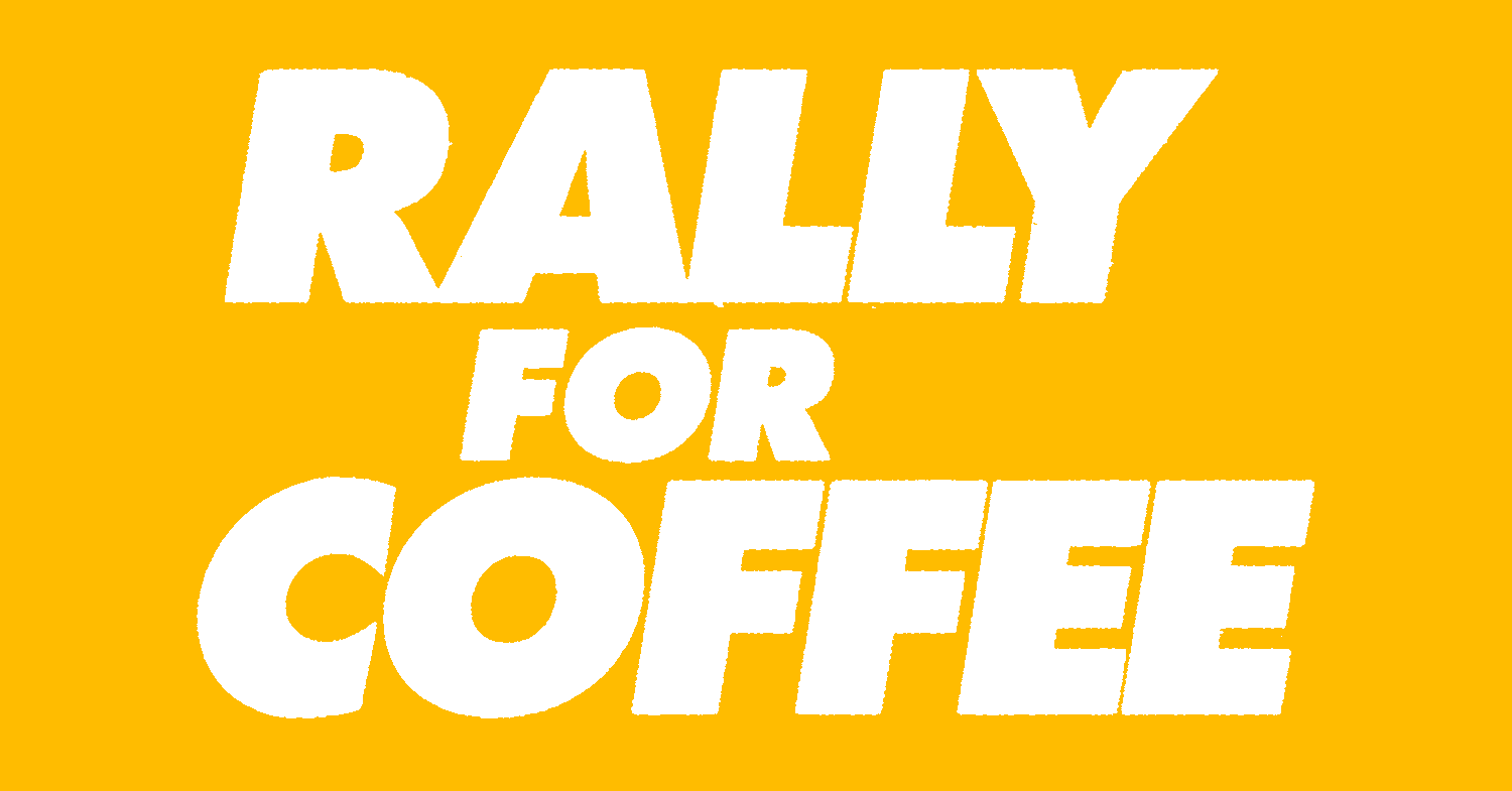 rally for coffee text