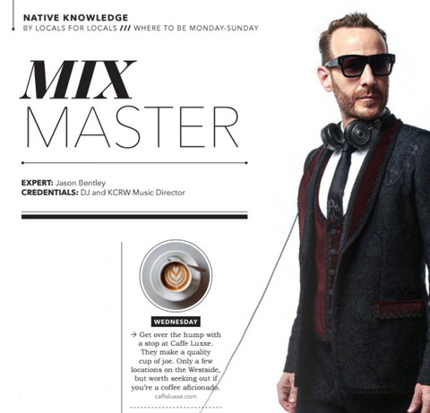 a page out of a magazine featuring KCRW Music Director Jason Bentley, which informs the reader that he recommends caffe luxxe