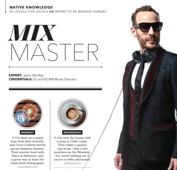 page from Locale magazine featuring KCRW Music Director Jason Bentley, who praises Caffe Luxxe