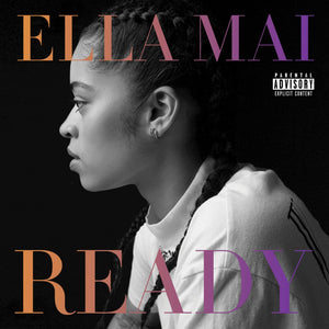 Ella Mai: Ready - EP Review