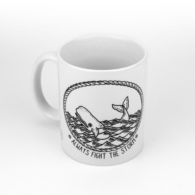 "Tasse ""Always Fight The Storm"""