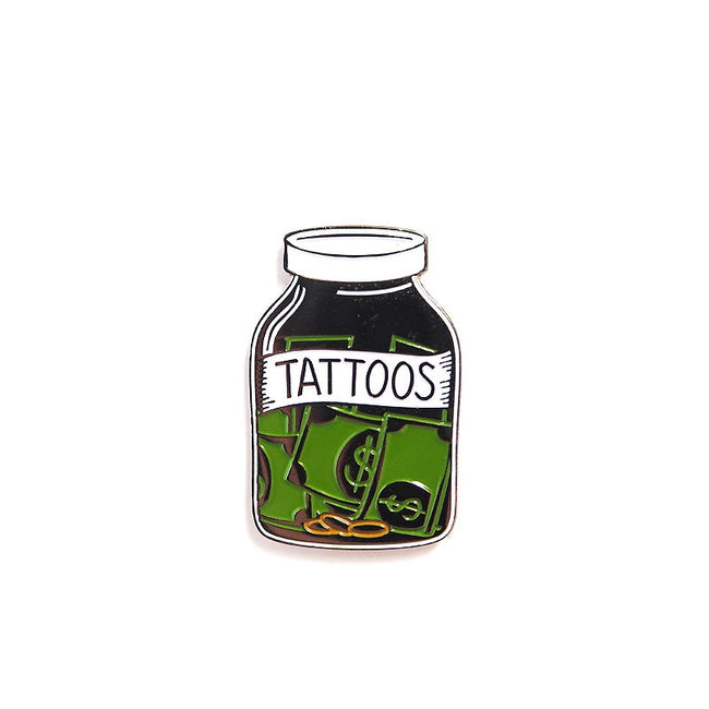 "Pin ""Save Your Money For Tattoos"""