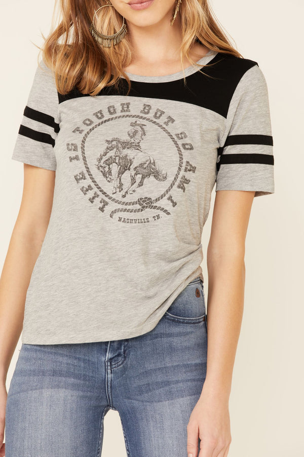 Life Is Tough Trustie Tee - Grey