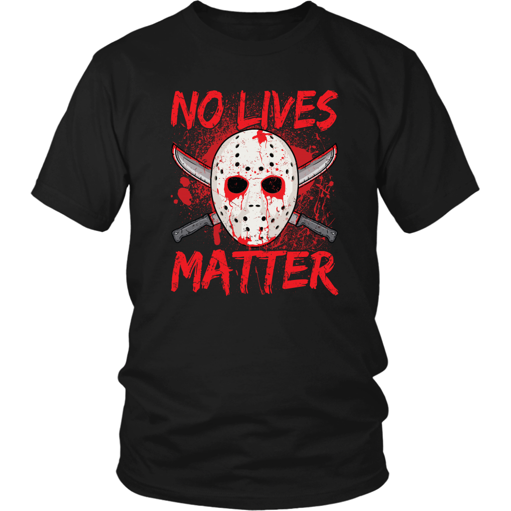 No lives matter T-shirts