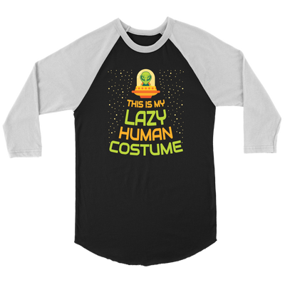 This is my lazy human costume Halloween Raglan
