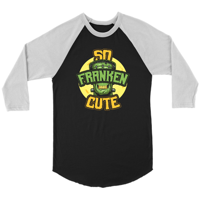 So Franken cute Halloween Raglan