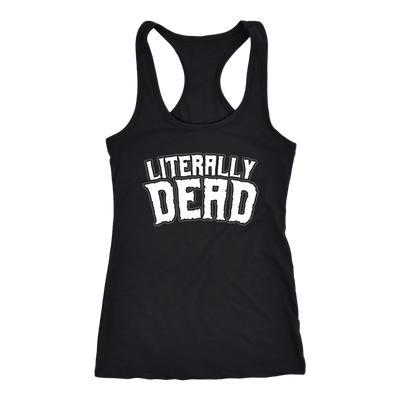 Women's Literally Dead Tank Top