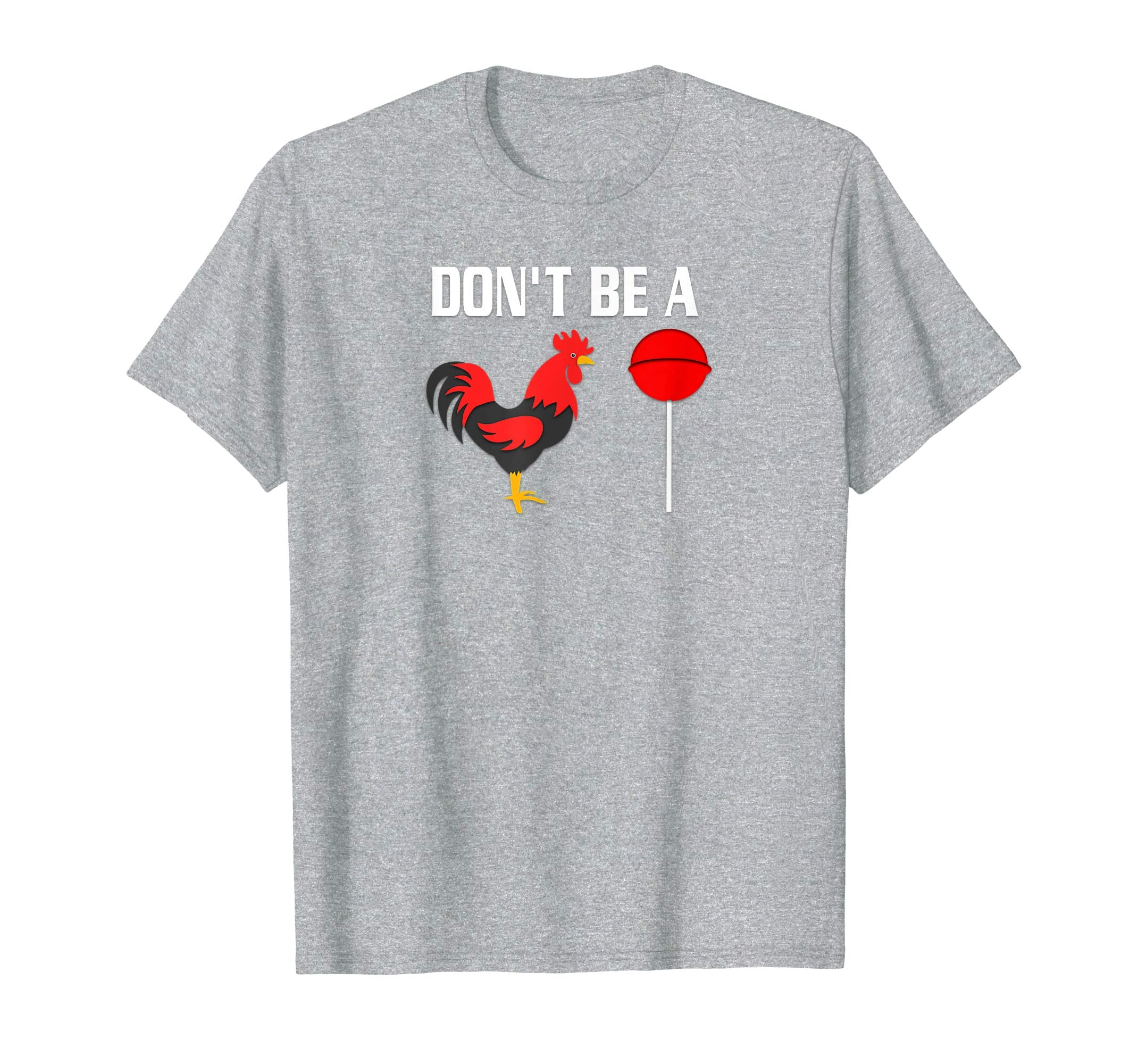 Funny Cock Pics dont be a sucker funny fathers day t-shirt cock a doodle