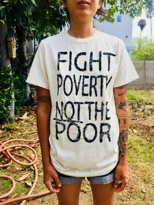 "Poor People's Campaign T- Shirt - ""Fight Poverty"""