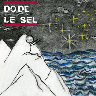Album Le Sel de DODE - Groupe de rock Saint-Pierre et Miquelon