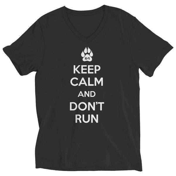 Keep Calm And Don't Run - Unisex Shirt - RhinocerosX