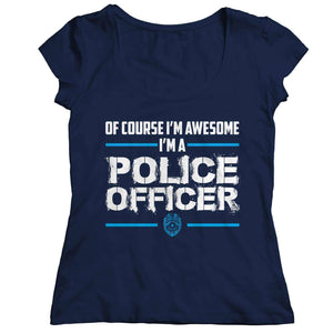Of Course I'm Awesome: I'm A Police Officer! - RhinocerosX