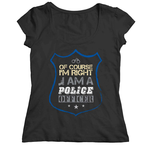 Of course I'm right -  I am a Police Officer - RhinocerosX