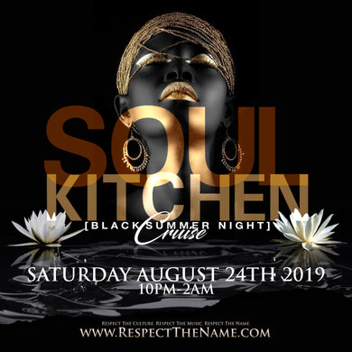 SOUL KITCHEN BOAT CRUISE | AUG 24TH 2019