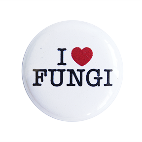 I Love Fungi Button - Chthaeus Press