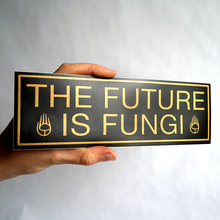 The Future is Fungi Bumper Sticker - Chthaeus Press