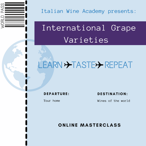 Italian Wine Academy presents: International Grape Varieties'