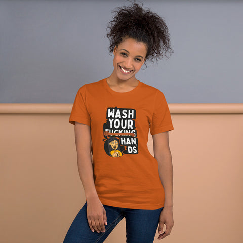 Wash your f****g hands T-Shirt