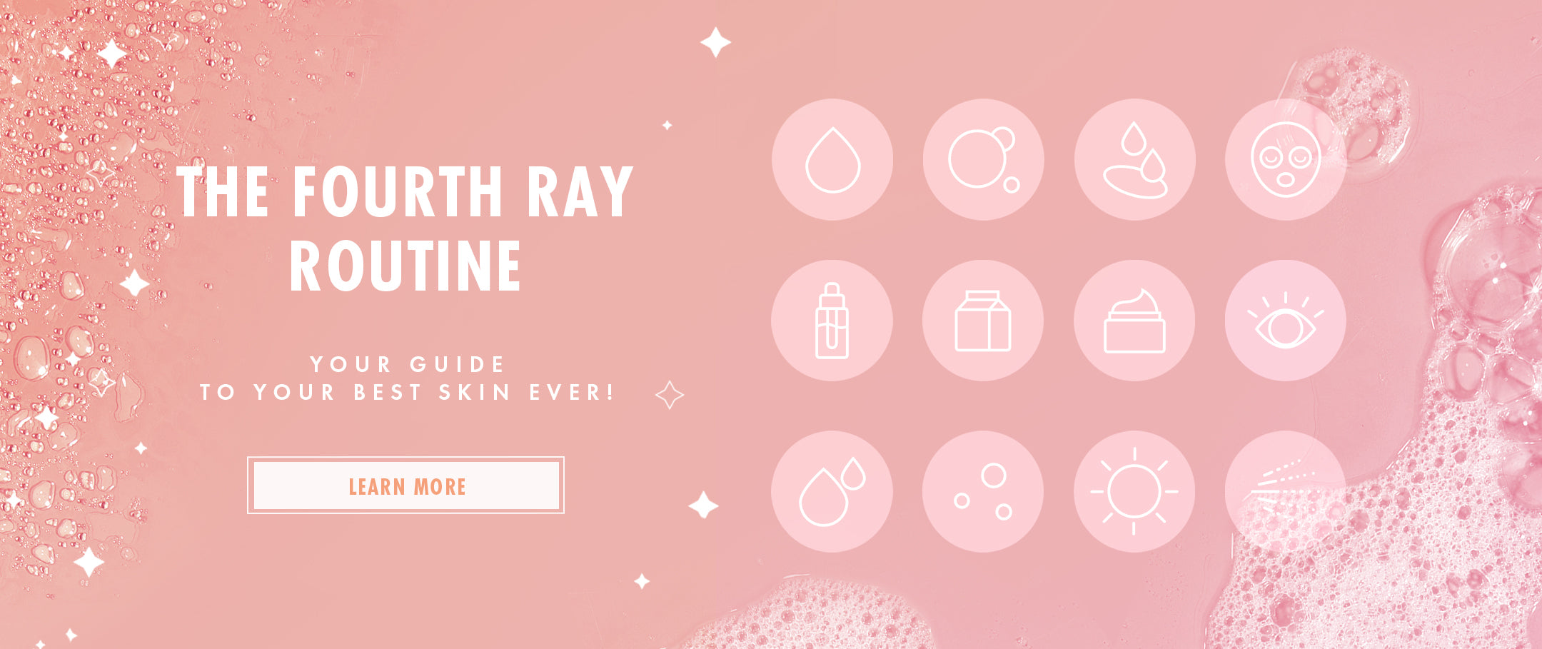 The Fourth Ray Routine - Your guide to your best skin ever!
