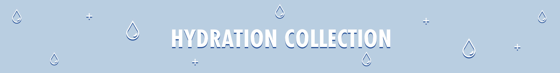Hydration Collection