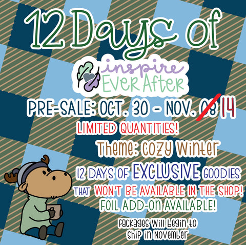 "12 Days of Inspire Ever After ""Advent Calendar"" 2020 ~ NO Coupons or Reward Codes Allowed ~ Please Read Description for Full Details!!"