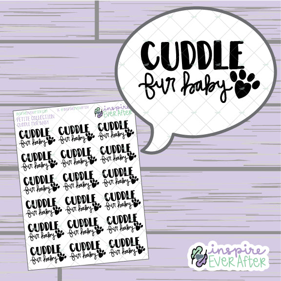 Cuddle Fur Baby ~ Hand Drawn Dog/Cat/Pet ~ Petite Collection ~ Planner Stickers