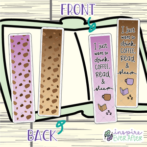 I Just Want To Drink Coffee, Read, & Sleep Bookmark ~ Choose Your Colorway! ~ Hand Drawn Beverage & Reading Inspired Bookmarks ~ Planner & Book Accessories