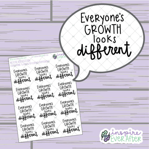 Everyone's Growth Looks Different ~ Hand Drawn Positive Affirmation ~ Petite Collection ~ Planner Stickers